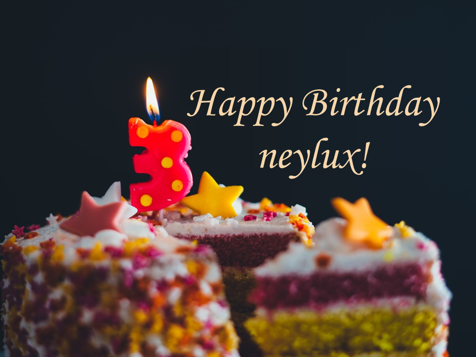 HAPPY BIRTHDAY neylux!